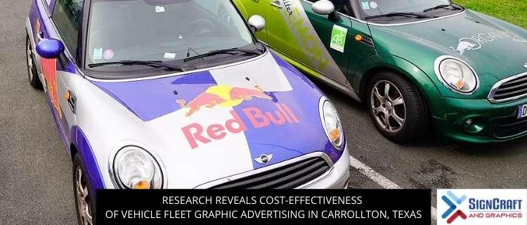 Research Reveals Cost-effectiveness Of Vehicle Fleet Graphic Advertising In Carrollton, TX