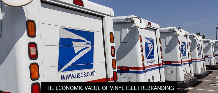The Economic Value Of Vinyl Fleet Rebranding